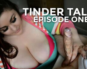 Strangers, Big Boobs destinydiaz tinder tales episode one